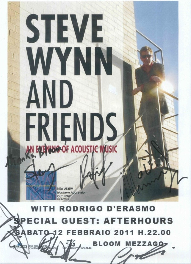 Locandina del concerto di Steve Wynn and Friends. With Rodrigo D'erasmo. Special guest Afterhours. 2011