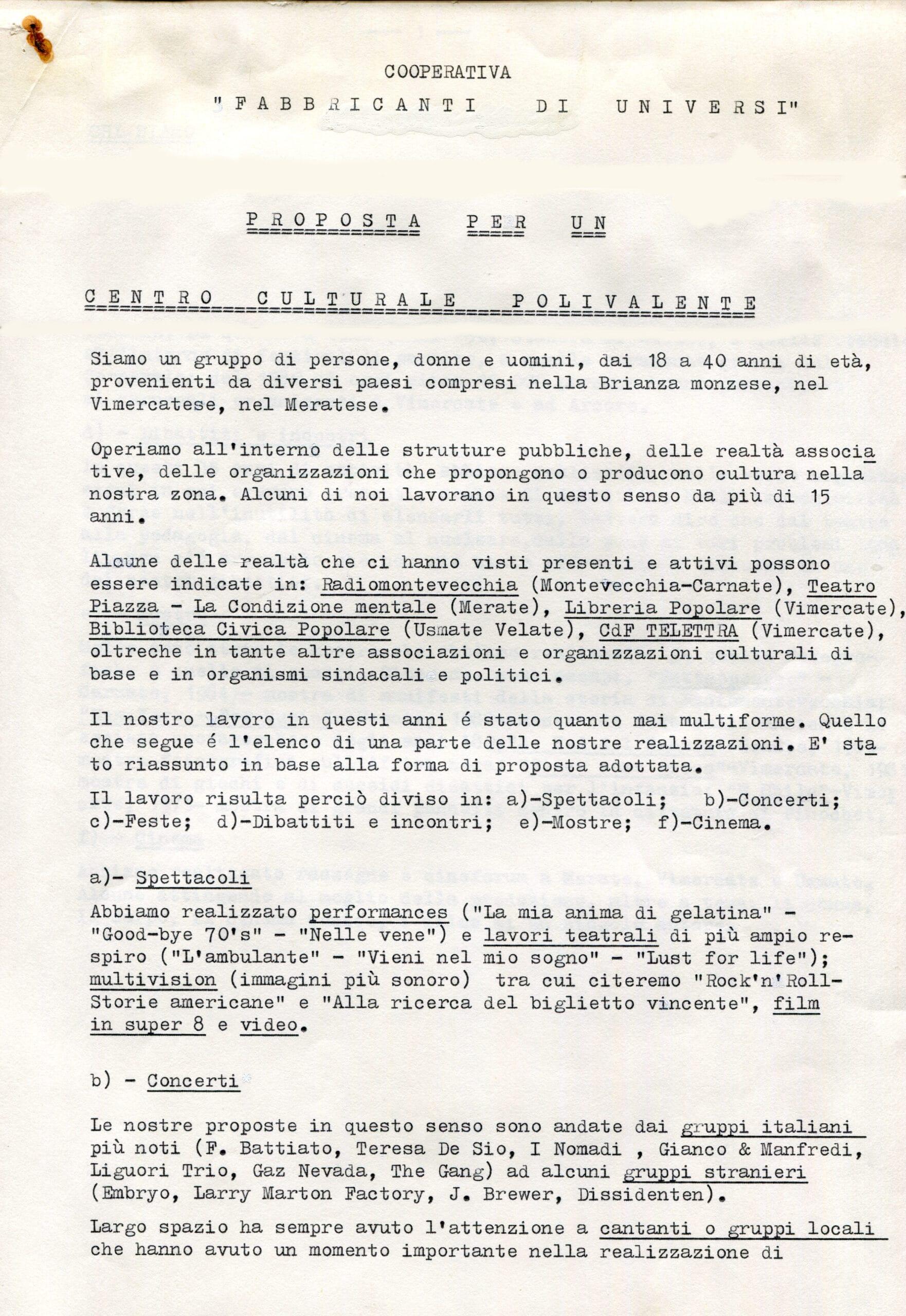 Prima proposta per un centro culturale, elaborata e presentata in un incontro presso la Casa del Popolo di Vimercate, sede attuale del bar Locomotiva. 1986