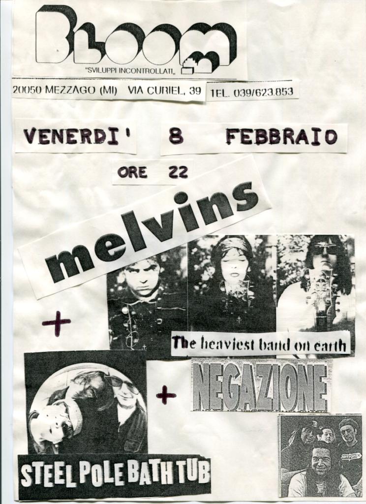 Volantino del concerto dei Melvins; supporter i Negazione. 1992. Il concerto è saltato per un incidente stradale del gruppo in Austria.