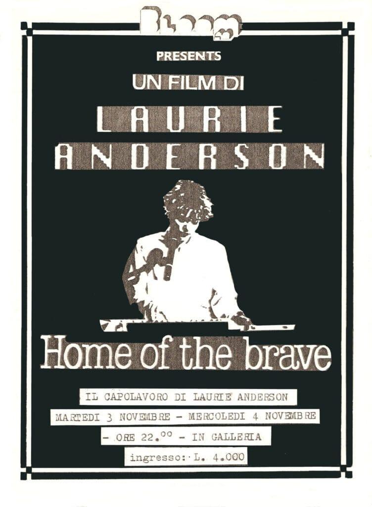 Volantino del primo film proiettato: Home of the brave di Laurie Anderson. 1987