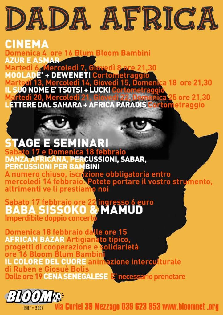 Manifesto della rassegna Dada Africa, con concerti di Baba Sissok e di Mamud, stage, bazar e cena senegalese. 2007