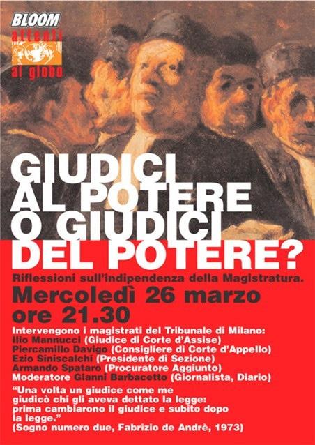Flyer dell'incontro Giudici al potere o giudici del potere? con la presenza di Armando Spataro e Piercamillo Davigo. 2003