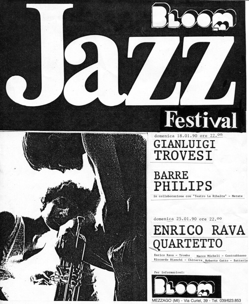 Manifesto della seconda edizione di Bloom Jazz Festival con Barre Philips, Gianluigi Trovesi, Enrico Rava Quartet. 1990