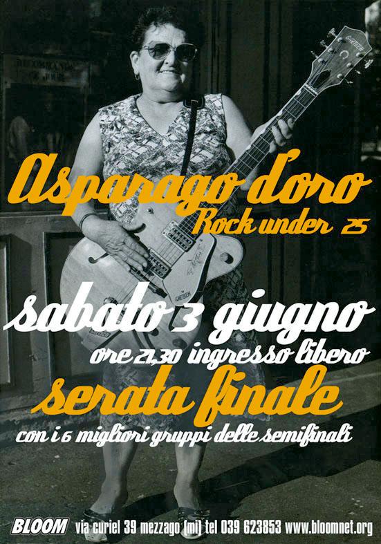 Flyer per la serata finale dell'Asparago d'oro. Rock under 25. 2006