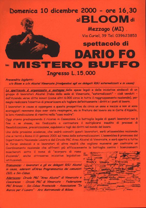 Dario Fo, al Bloom nel 2000 con uno spettacolo a sostegno dei lavoratori della Alcatel di Vimercate