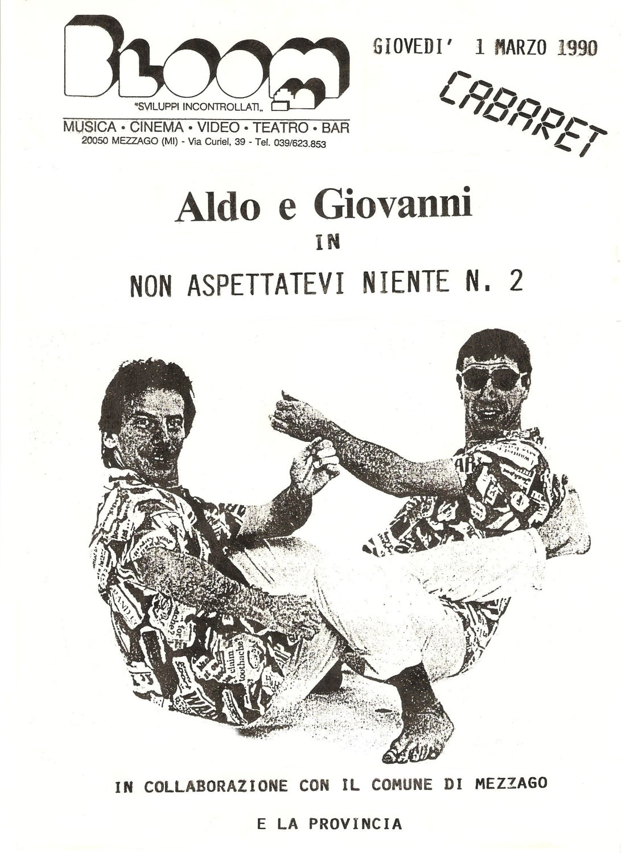 Locandina per lo spettacolo di cabaret di Aldo e Giovanni. Il duo si esibisce al Bloom, prima di diventare un trio con Giovanni e raggiungere il successo nazionale con il cinema.