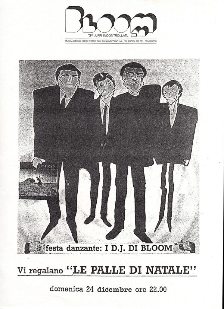 Volantino per la festa danzante I DJ di Bloom vi regalano le palle di Natale. 1989