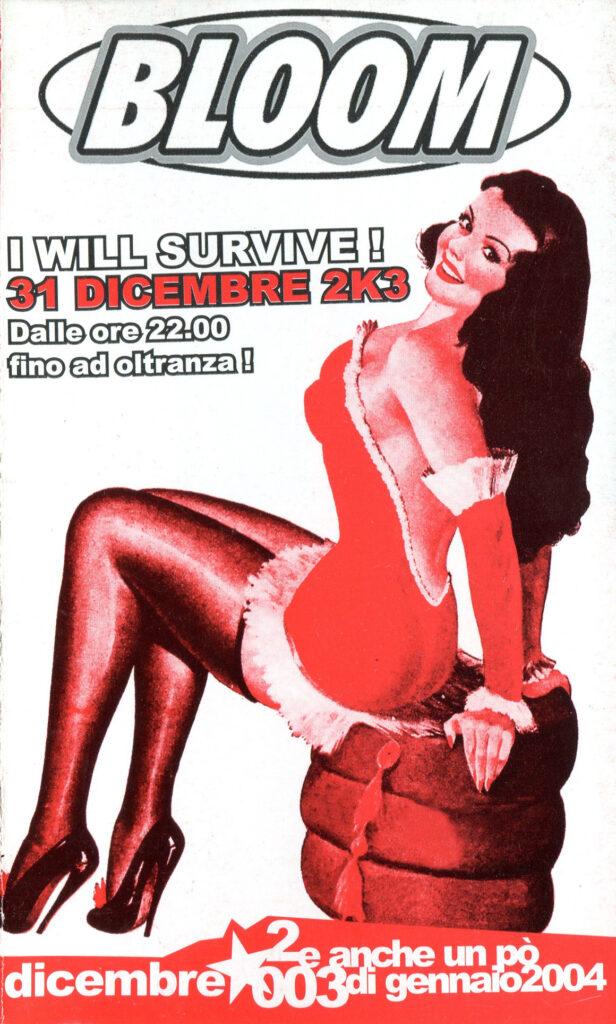 Flyer per la festa di Capodanno I will survive. 2003