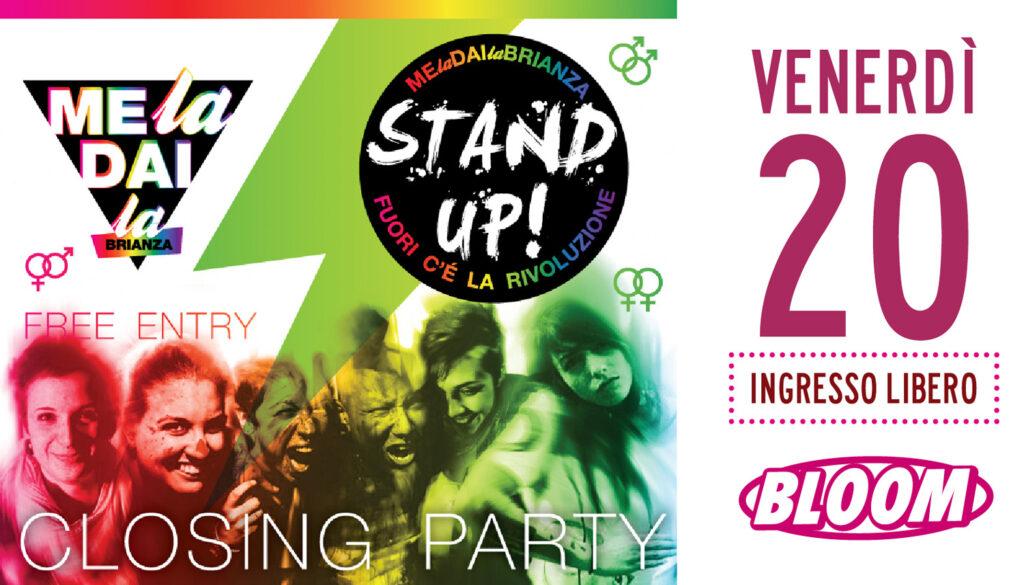 Flyer per il closing party di Stand Up!, gestito da Me la dai la Brianza. 2012