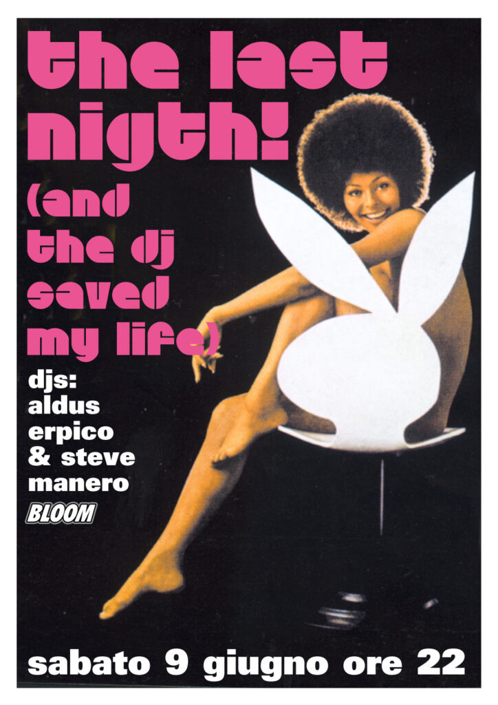 Flyer per The last night (and the DJ save my life). 1998