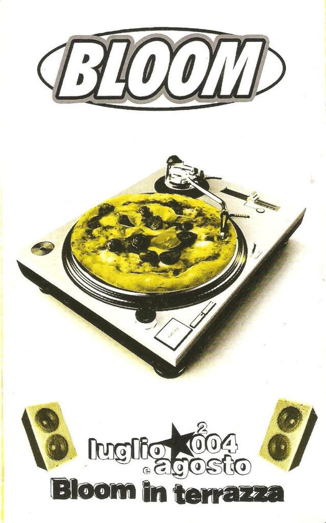 Flyer che pubblicizza Bloom in terrazza e la pizzeria. 2004