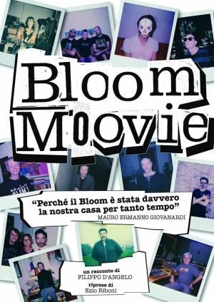 Locandina del film Bloom Movie. 2017. Il docufilm racconta i 30 anni del Bloom, con particolare attenzione alla scena musicale underground indipendente. Si conclude con gli auguri di Stewart Copeland, fondatore e batterista dei Police.
