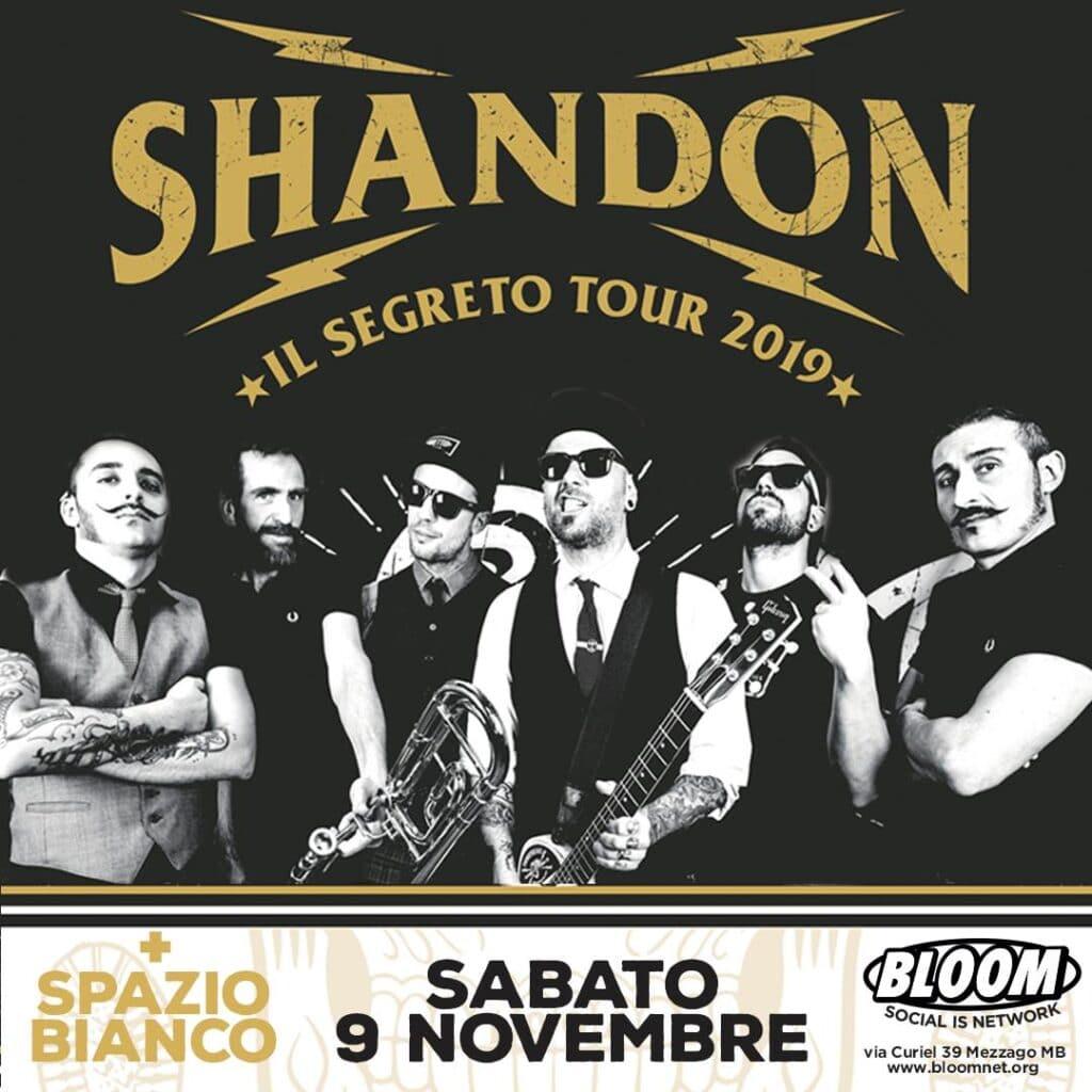 Flyer del concerto degli Shandon. 2019. Nata al Bloom, la band di Olly Riva e Andrea Castelli è una colonna portante della scena ska-core italiana.